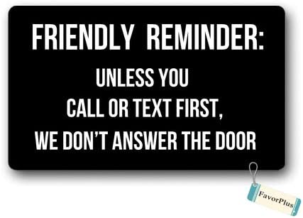 Doormat Friendly Reminder Unless You Call Or Text First We Don t Answer The Door Entrance Outdoor Indoor Non Slip Decor Funny Floor Door Mat Area Rug for Entrance 18×30 inch