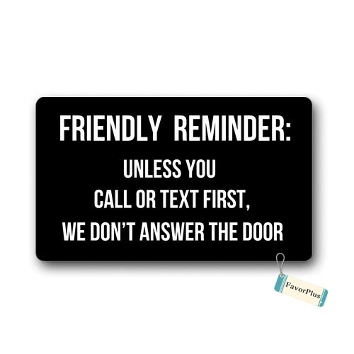 Doormat Friendly Reminder Unless You Call Or Text First We Don¡¯t Answer The Door Entrance Outdoor/Indoor Non Slip Decor Funny Floor Door Mat Area Rug for Entrance 15.7x23.6 inch]()