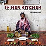 download ebook gabriele galimberti: in her kitchen : stories and recipes from grandmas around the world (hardcover); 2014 edition pdf epub