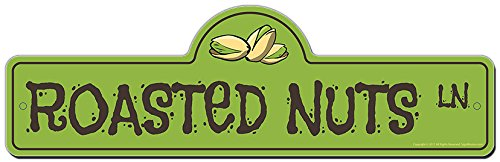 Home Roasted Nuts - SignMission Roasted Nuts Street Sign   Indoor/Outdoor   Funny Home Decor for Garages, Living Rooms, Bedroom, Offices personalized gift