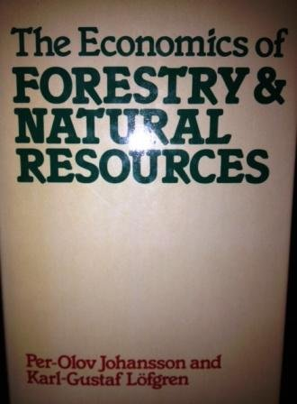 The Economics of Forestry and Natural Resources