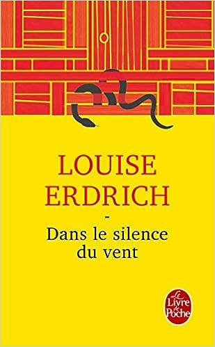Dans le silence du vent - Erdrich Louise