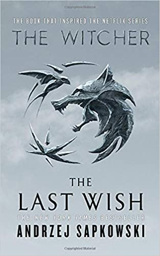 The Last Wish: Introducing the Witcher: Amazon.de: Andrzej ...