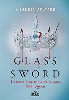 Red queen 02 : Glass sword, Aveyard, Victoria