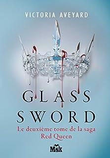 Red queen 02 : Glass sword, Aveyard, Victoria