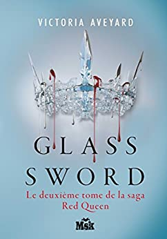Amazon.com: Glass sword: Red Queen - Tome 2 (French Edition) eBook ...