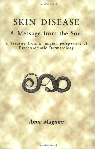 Book by Anne Maguire - Skin Disease: A Message From The Soul