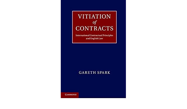 Amazon vitiation of contracts international contractual amazon vitiation of contracts international contractual principles and english law 9780521763004 dr gareth spark books fandeluxe Gallery