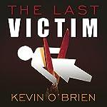 The Last Victim | Kevin O'Brien