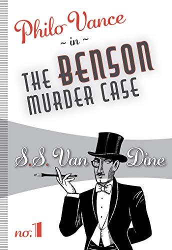 The Benson Murder Case: Philo Vance #1