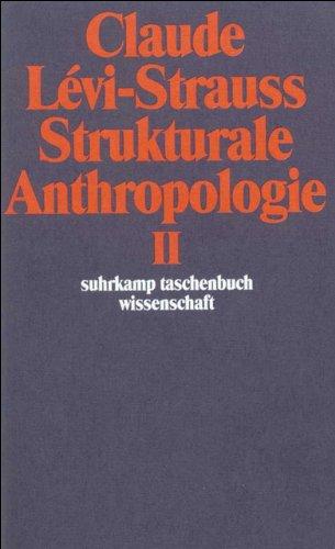 Strukturale Anthropologie II (suhrkamp taschenbuch wissenschaft)