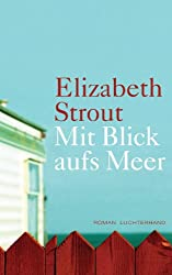Mit Blick aufs Meer: Roman (German Edition)