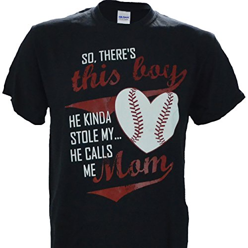 So, Theres This Boy, He Kinda Stole My Heart. He Calls Me Mom on a Black Short Sleeve T Shirt - Baseball