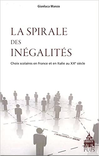 En ligne téléchargement gratuit La spirale des inégalités : Choix scolaires en France et en Italie au XXe siècle pdf