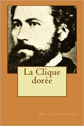 Livre gratuits en ligne La Clique doree pdf epub