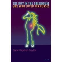 The Boy in the Treehouse / The Girl Who Loved Her Horses