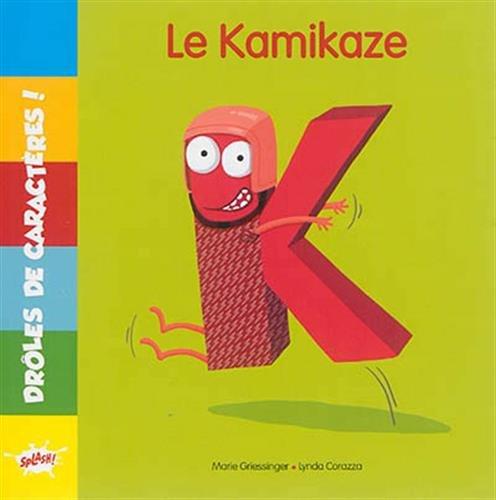 K LE KAMIKAZE