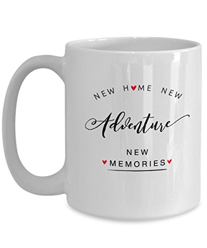 Unique Coffee Mug For House Warming, New Home New Adventure New Memories, New Homeowner Gifts