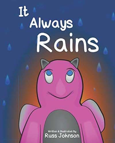 It Always Rains