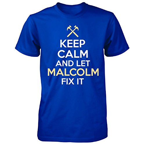 Keep Calm And Let Malcolm Fix It Funny Gift - Unisex Tshirt