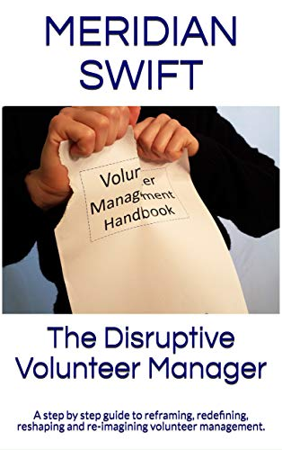 The Disruptive Volunteer Manager e-version
