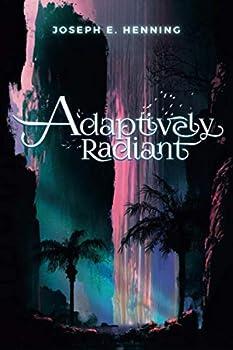 Adaptively Radiant