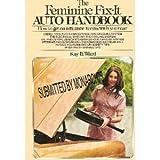 The Feminine Fix-It Auto Handbook, Kay B Ward, 044801033X