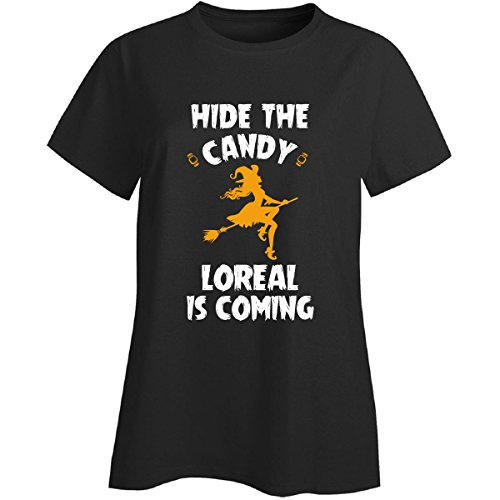 Hide The Candy Loreal Is Coming Halloween Gift - Ladies T-shirt Black Ladies (Halloween L'oreal)