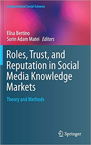 Roles, Trust, and Reputation in Social Media Knowledge