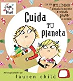Cuida Tu Planeta, Lauren Child and LAUREN CHILD, 8498670926
