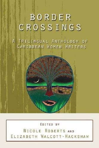 border-crossings-a-trilingual-anthology-of-caribbean-women-writers