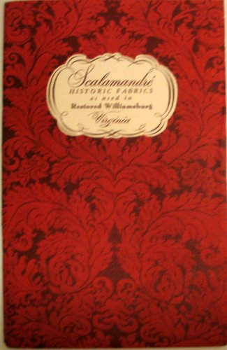Scalamandre' Historic Fabrics as used in Restored Williamsburg Virginia - Scalamandre Silk