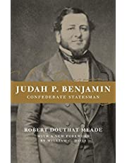 Judah P. Benjamin: Confederate Statesman