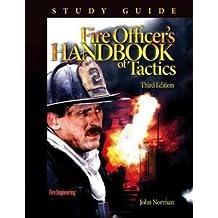 John Norman: Fire Officer's Handbook of Tactics Study Guide (Paperback); 2006 Edition