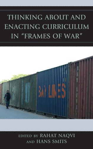 "Download Thinking about and Enacting Curriculum in ""Frames of War"" (Critical Education Policy and Politics) Pdf"