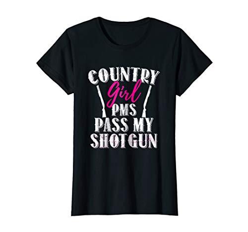 T-shirt Pms Girls (Womens Country Girl PMS Pass My Shotgun T Shirt)