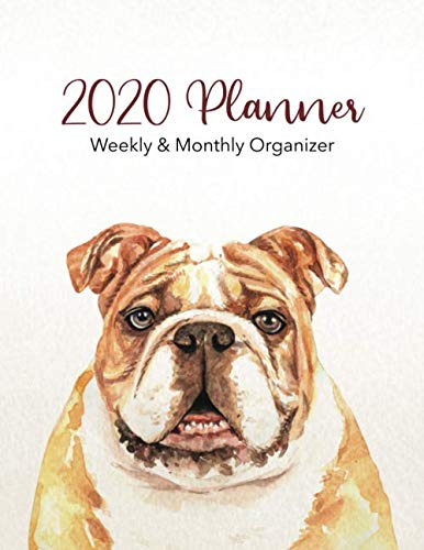 2020-Planner-Weekly-Monthly-Organizer-Bull-Dog-and-Puppy-Breed-with-Full-Calendar-Spreads-Daily-and-Weekly-Layouts-including-Holidays-Bull-Dog-Planner-Water-Color