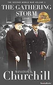 The Gathering Storm (Winston S. Churchill The Second World Wa Book 1)