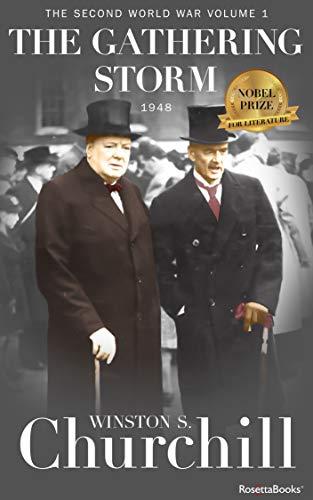 Amazon.com: The Gathering Storm (Winston S. Churchill The Second World Wa  Book 1) eBook : Churchill, Winston S.: Tienda Kindle