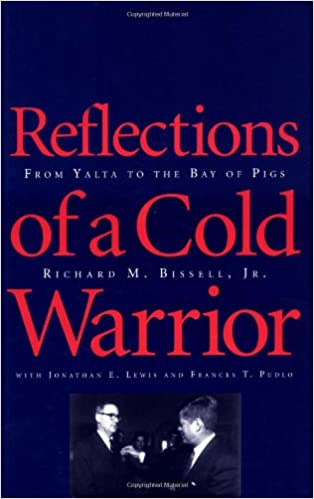Reflections-of-a-Cold-Warrior-[electronic-resource]:-From-Yalta-to-the-Bay-of-Pigs