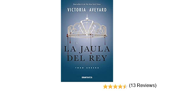 La jaula del rey: La Reina Roja 3 eBook: Victoria Aveyard: Amazon ...