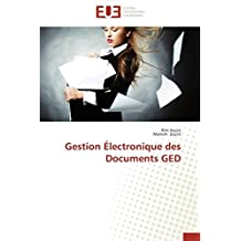 GESTION ELECTRONIQUE DES DOCUMENTS GED