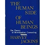 The Human Side of Human Beings, Jackins, Harvey, 1885357079