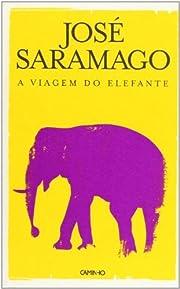 By Jose Saramago A Viagem Do Elefante…