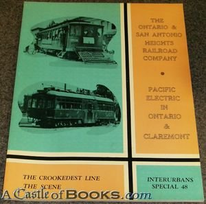 tonio Heights Railroad Company: Pacific Electric in Ontario & Claremont ()