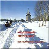 Hot Sounds from the Arctic - V. Rezitsky