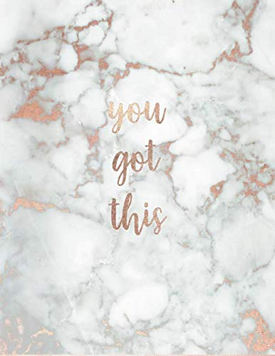 You Got This: Inspirational Quote Notebook - White Marble with Pink and Rose Gold Inlay | Cute gift for Women and Girls | 8.5 x 11 - 150 College-ruled ... - Journal, Notebook, Diary, Composition Book) (Best Notebook Computer For College)