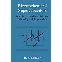Electrochemical Supercapacitors: Scientific Fundamentals and Technological Applications