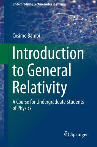 Introduction to General Relativity: A Course for Undergraduate Students of Physics