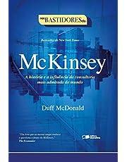 Nos bastidores da Mckinsey: A história e a influência da consultoria mais admirada do mundo